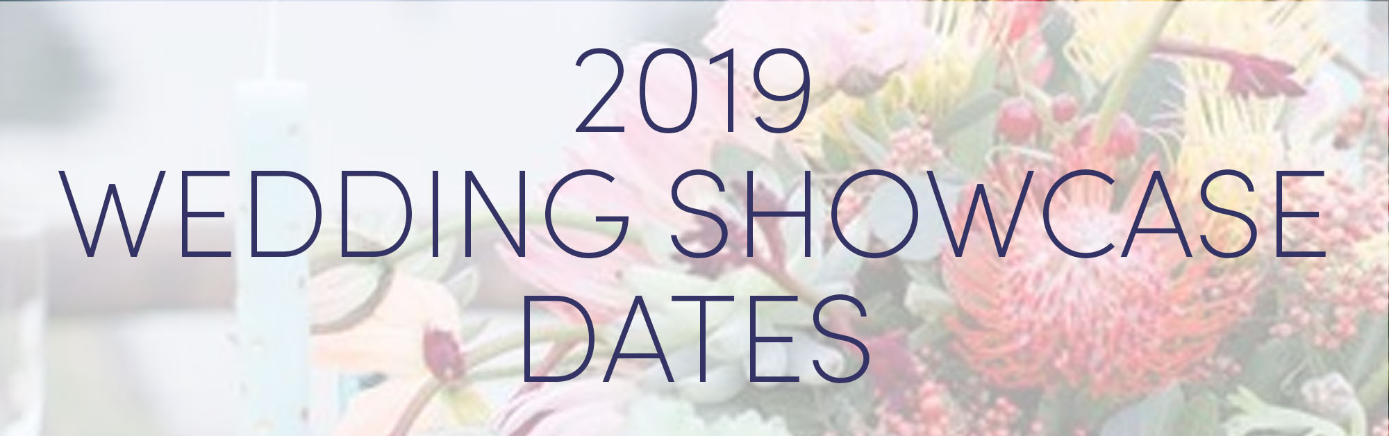 Wedding Showcase Dates 2019 Wedgewood Weddings