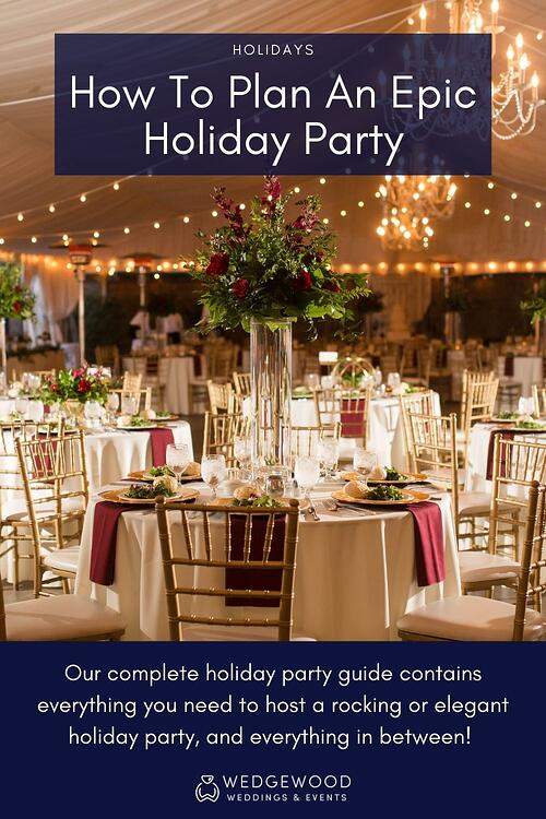 We get that planning a holiday event can feel like yet another stressful thing around the holidays. But it can be enjoyable! And at Wedgewood Weddings, we truly believe that any kind of event planning can, should, and will be fun. Refer to our insider guide on how to make your holiday party planning experience a breeze. Prepare yourself for lots of compliments from your attendees!