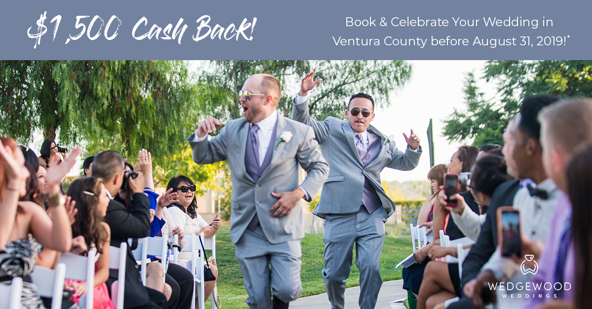 wedgewood weddings $1,500 cash back offer for Ventura County